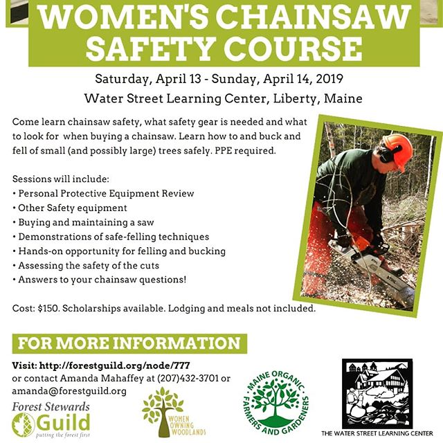 Women's Chainsaw Safety Course, April 13th and 14th at Water Street Learning Center! For more information contact Amanda Mahaffey at: amanda@forestguild.org or (207) 432-3701 #foreststewardsguild #mofga #womenowningwoodlands #waterstreetlearningcenter #nonprofit #chainsawsafety #chainsaw #safety #fellingtrees #skills #women #libertyvillage #liberty #maine