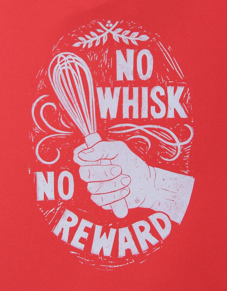 No Whisk, No Reward    #NW8WO