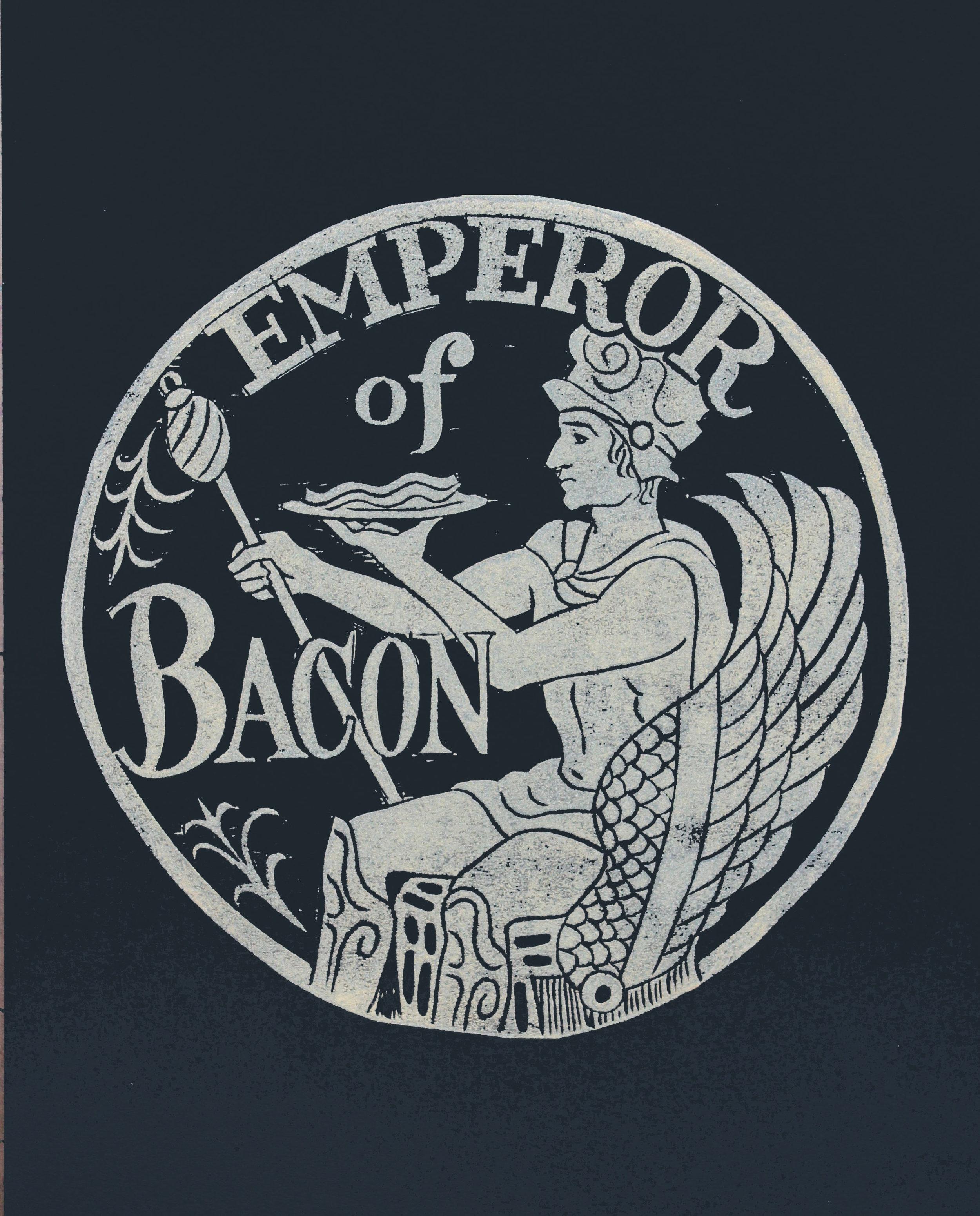Emperor of Bacon    #EB11MB