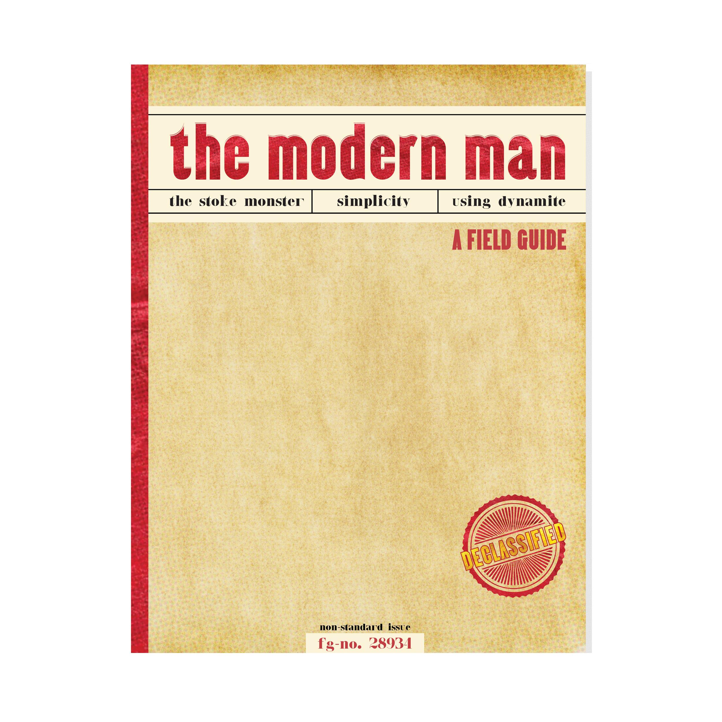 The Modern Man: A Field Guide