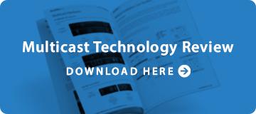 Multicast_tech_review_tile.jpg