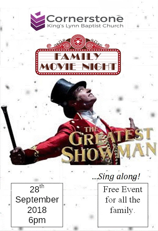 The Greatest Showman Sing along movie night! - A free event for all the family! Join us on Friday 28th September 2018 at 6pm to watch The Greatest Showman!