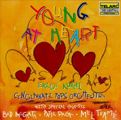 Erich Kunzel & The Cincinnati Pops - Young at Heart