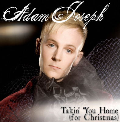 Adam Joseph - Takin' You Home (For Christmas)