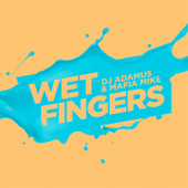 Wet Fingers - Music Sounds Better With You