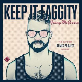 Jonny McGovern - Keep It Faggity (The Gay Pimp Remix Project)