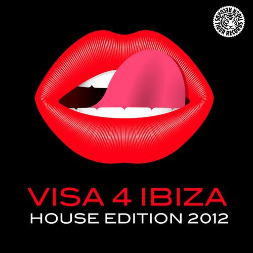 Visa 4 Ibiza (House Edition 2012)