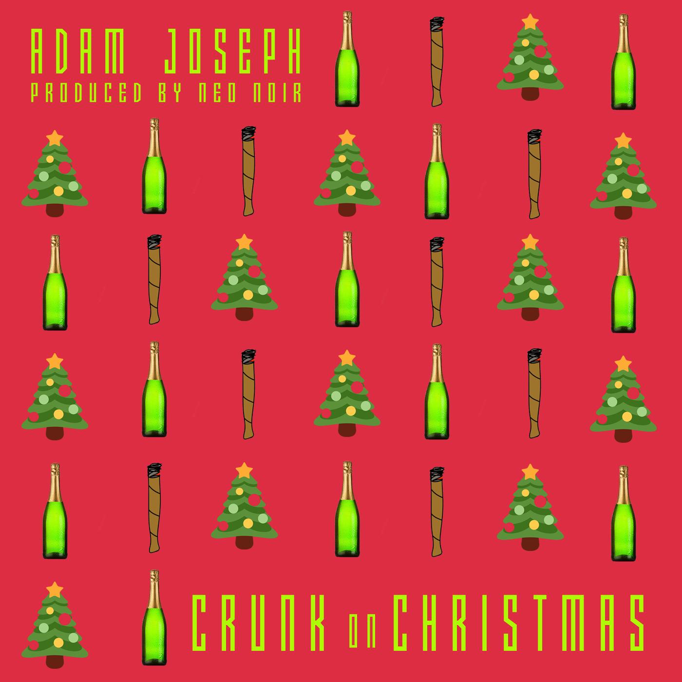 Adam Joseph - Crunk On Christmas