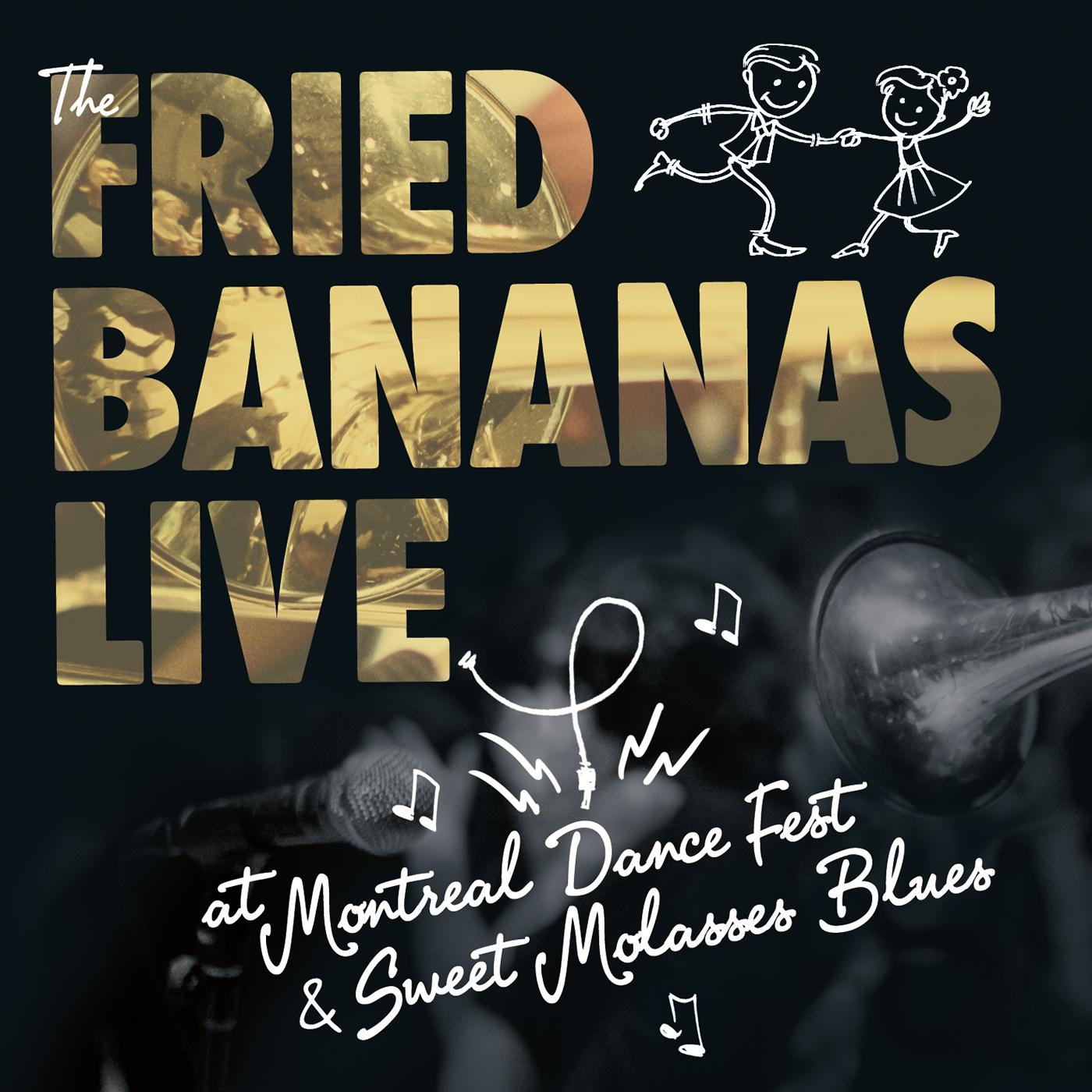 FRIED BANANAS CD COVER