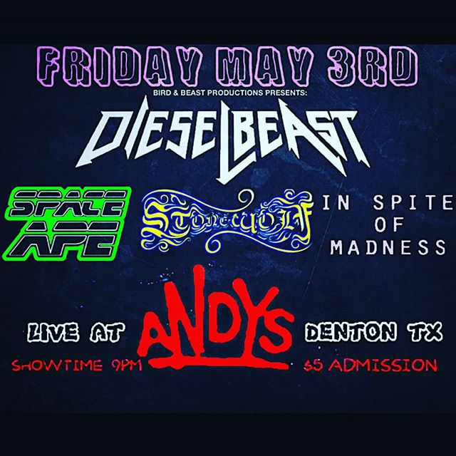 TONIGHT we're at @andysdenton with the mighty @dieselbeastband , @inspiteofmadness & @stonewolfhowls Showtime 9pm, $5 admission! #dieselbeast #andysbar #denton #spaceape #inspiteofmadness #stonewolf #heavy #loud #liveshow
