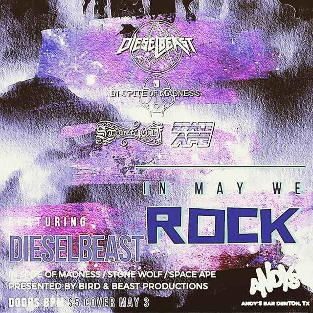 FRIDAY (5/3) We'll be at @andysdenton for an awesome show featuring our friends @dieselbeastband , @inspiteofmadness & @stonewolfhowls Doors 8pm, $5 Admission! #dieselbeast #spaceape #inspiteofmadness #stonewolf #andysbar #denton #inmaywerock #bird&beastproductions