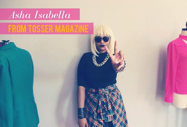 Asha Isabella | Tosser Mag | Just Us Gals