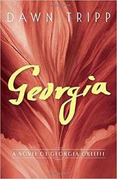 Georgia: A novel about Georgia O'Keefe