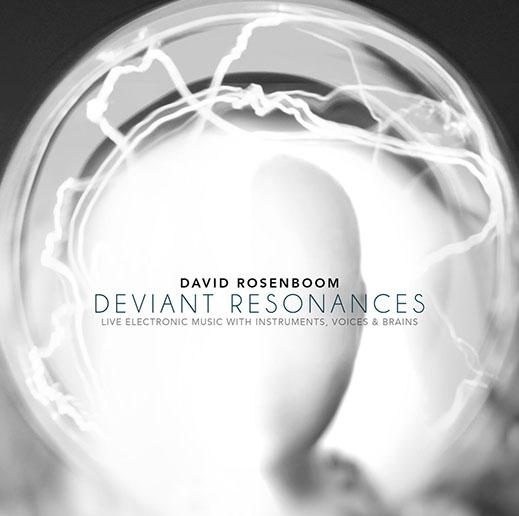 David Rosenboom Deviant Resonances Album Art.jpg