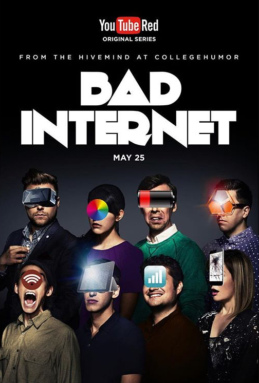 BAD INTERNET: YOUTUBE RED SERIES (campaign poster)