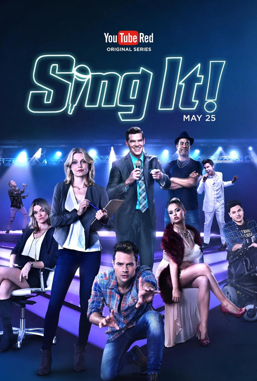 SING IT : YOUTUBE RED ORIGINAL SERIES (campaign poster)
