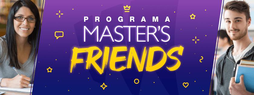 Master's Friends