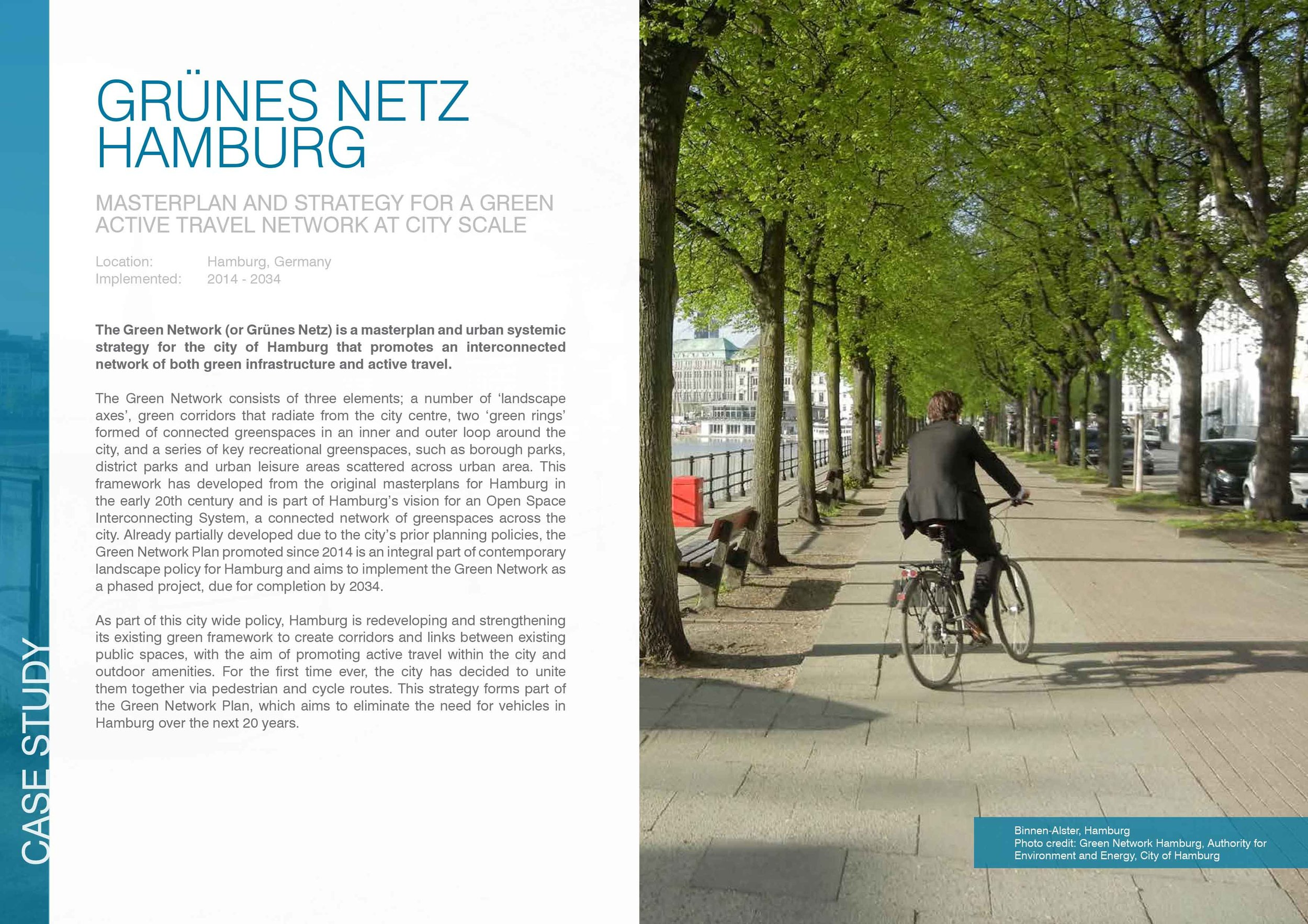 Grunes Netz or the 'Green Network', Hamburg:  this is a masterplan and strategy for a green active travel network across the city.