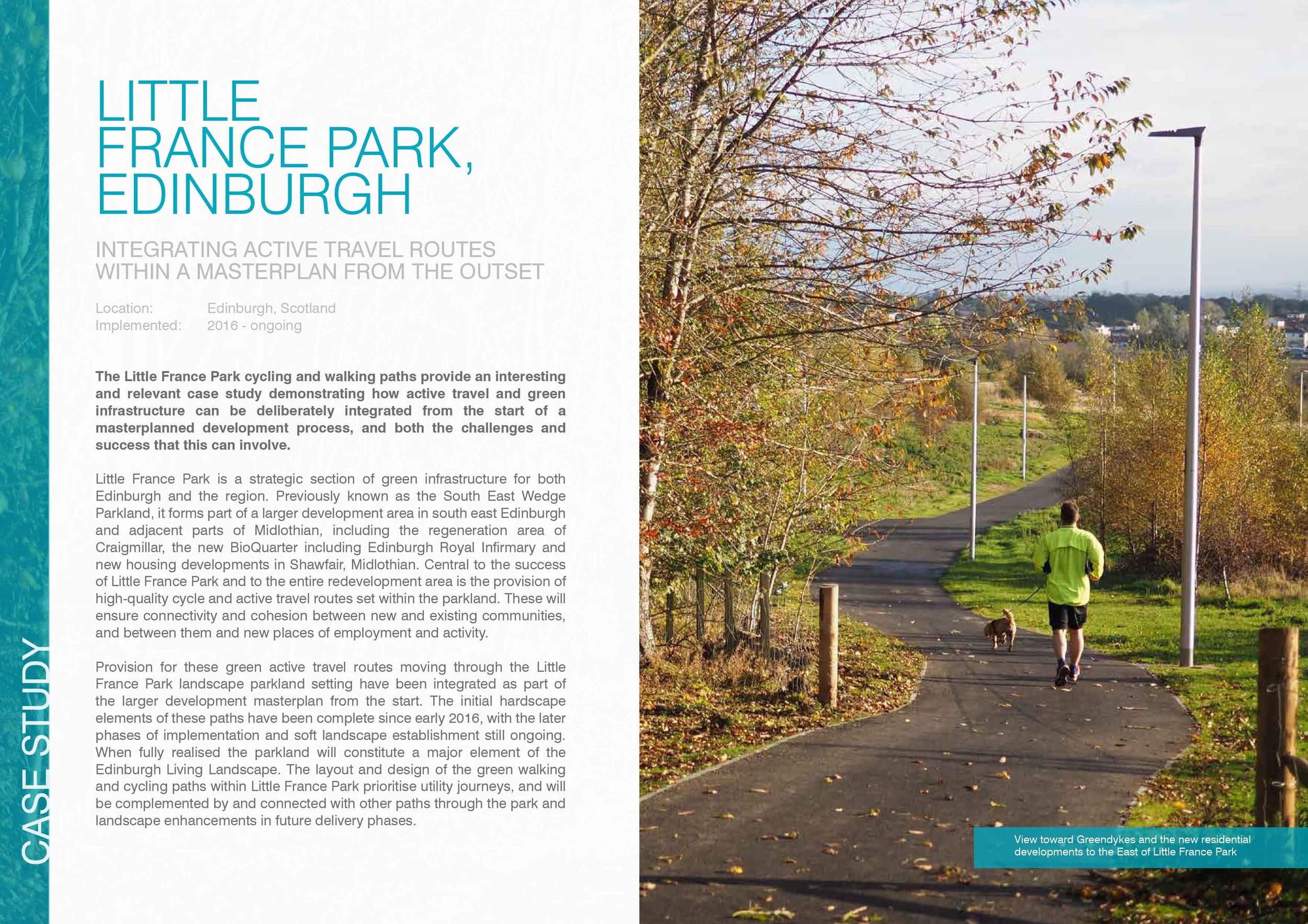 Little France Park, Edinburgh:  an initiative integrating active travel routes within a larger masterplan.