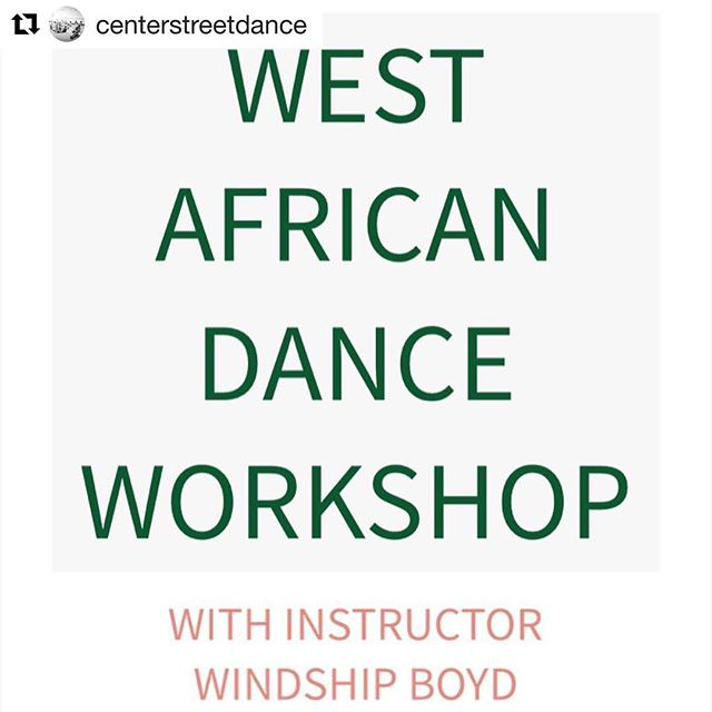 #Repost @centerstreetdance with @get_repost ・・・ Thursday, October 4th, join us for a FREE West African Dance Workshop with Windship Boyd!  Offering two classes: #1: Co-Ed Ages 7-11 from 5:30-6:30PM  #2: Co-Ed Ages 12+ (adults included!) from 6:30-7:30PM  Your chance to try something new with your tween or teen, or maybe just some friends! Visit the link in bio now to register to hold your spot.  Don't miss this FREE opportunity to learn something new, expand your horizons, and to teach your kids the value of expression on a multicultural level!