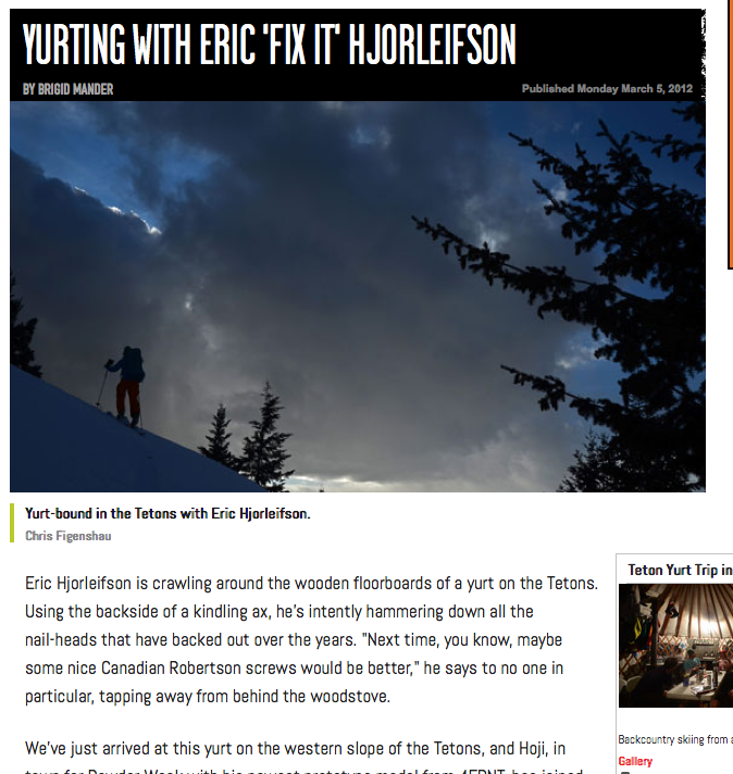 ESPN, March 5, 2012    Yurting in the Tetons with Eric 'Hoji' Hjorleifson