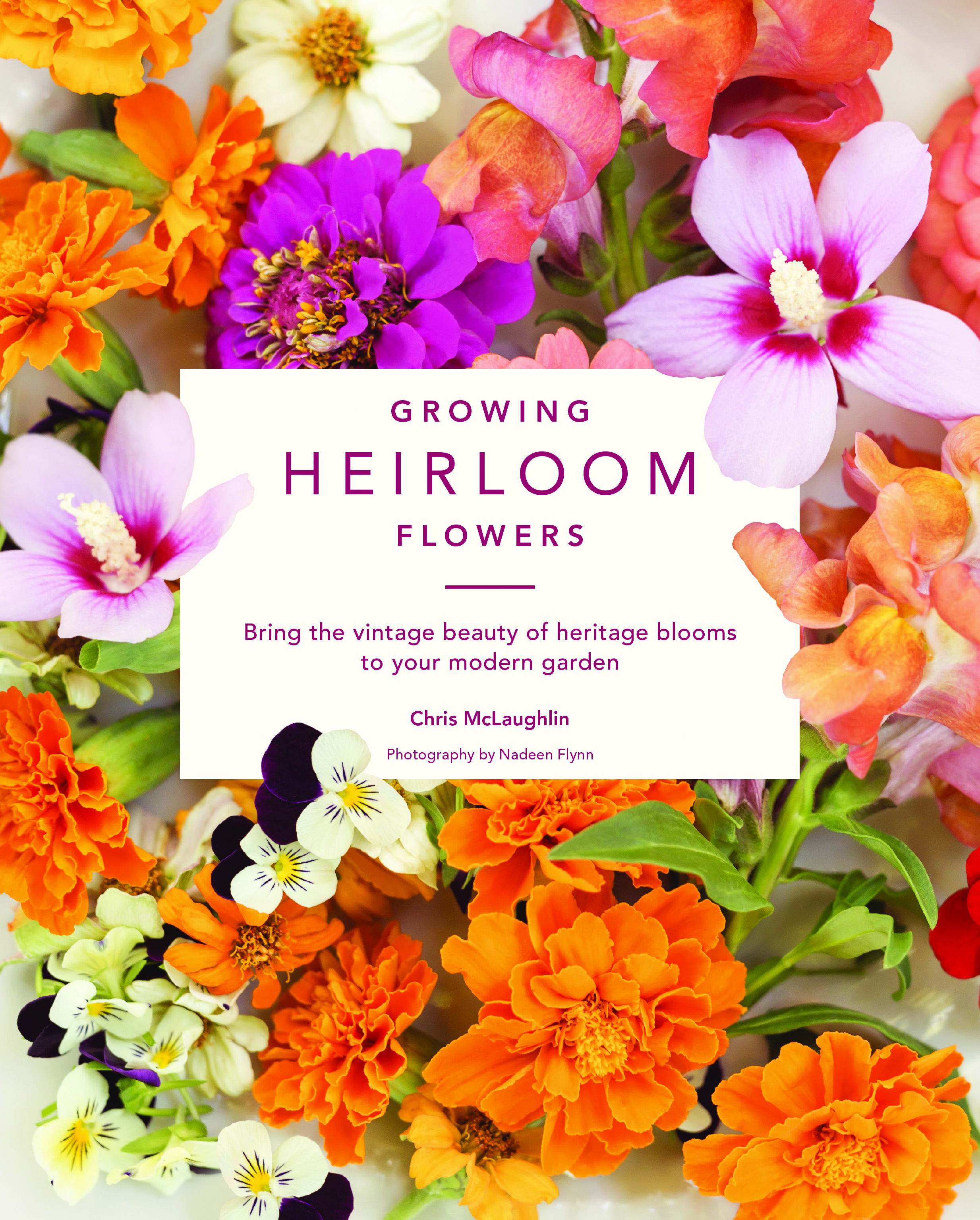 Growing Heirloom Flowers Book