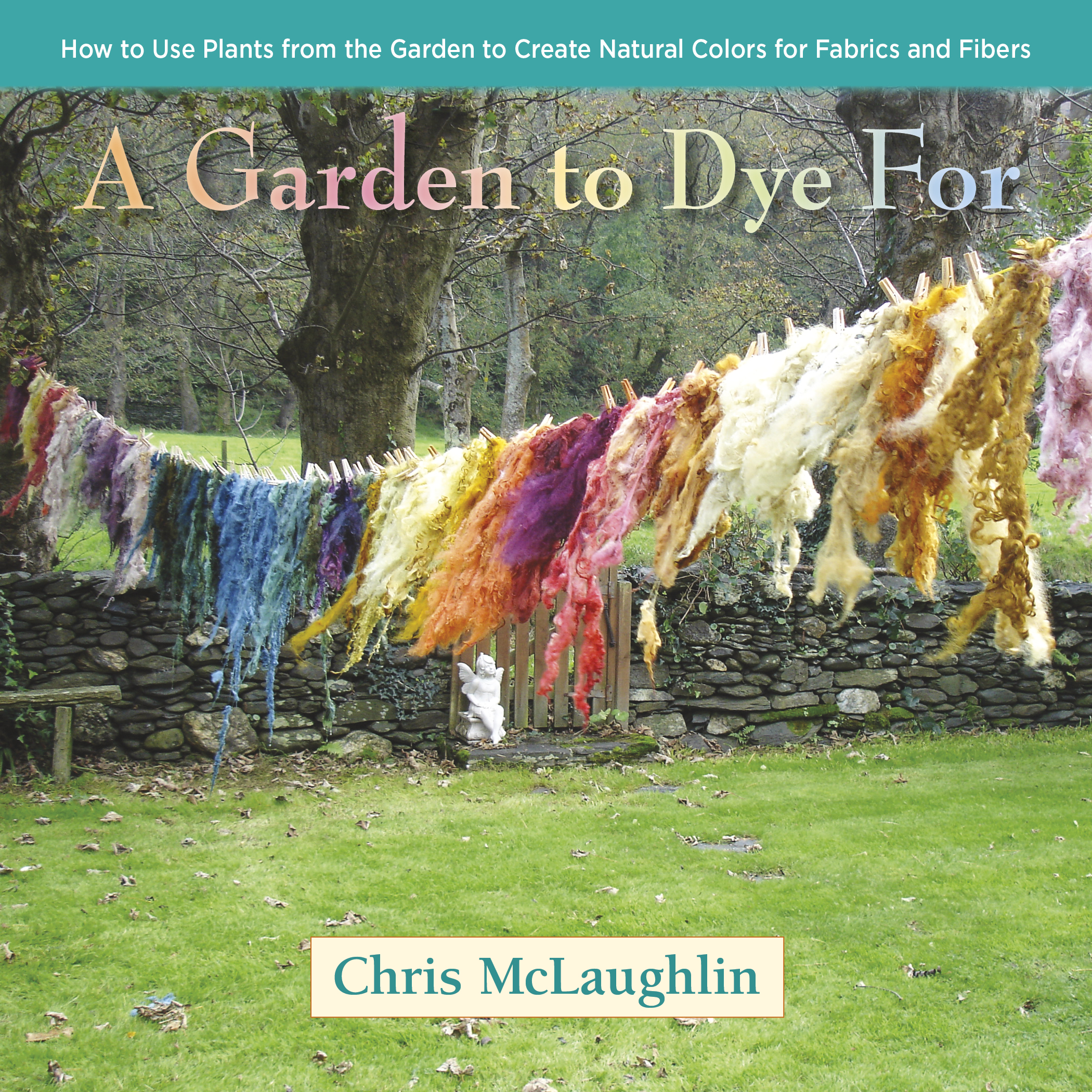 A Garden to Dye For Book