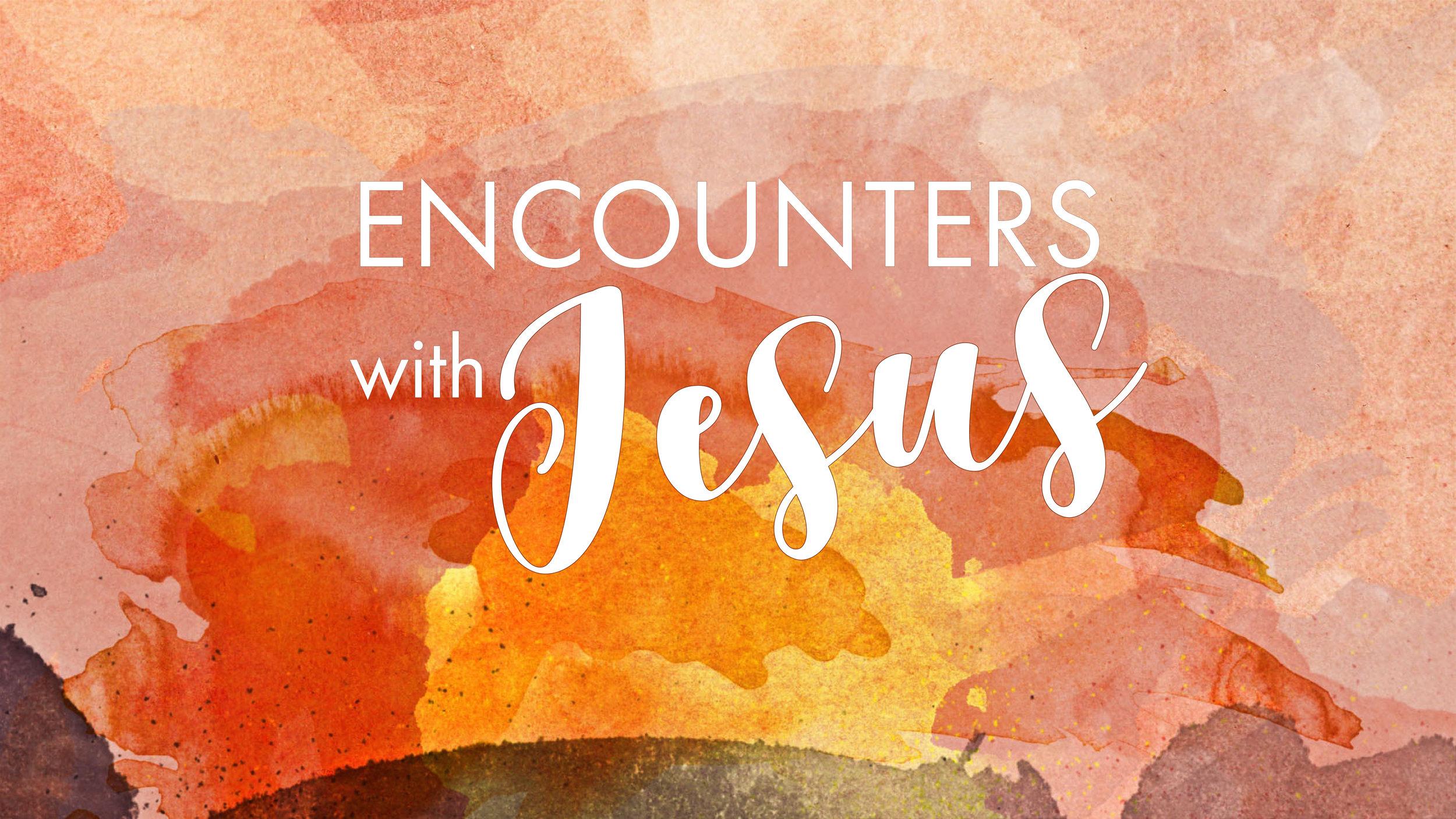 encounters with Jesus slide.jpg
