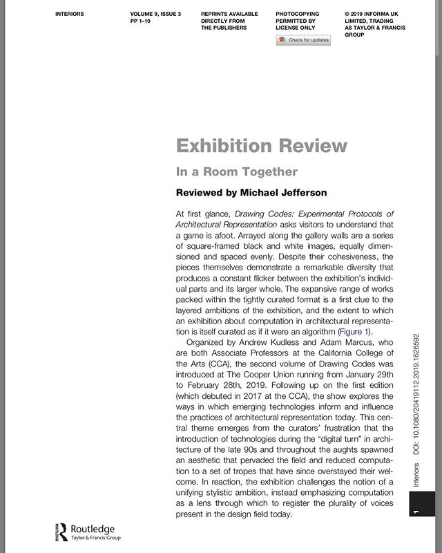 "Michael Jefferson @michaelnjefferson reviews the exhibition ""Drawing Codes: Experimental Protocols of Architectural Representation, Vol. II"" in the latest issue of the journal Interiors: Design/Architecture/Culture. ""Despite their cohesiveness, the pieces themselves demonstrate a remarkable diversity that produces a constant flicker between the exhibition's individual parts and its larger whole."" . Drawing Codes, curated by Adam Marcus @radadam and Andrew Kudless @matsysdesign, opened at the Cooper Union @thecooperunion in January, traveled to the University of Virginia @aschool_uva in March, and will open in August at the University of Miami @u_soa in August before traveling back to San Francisco to open at @cacollegeofarts @ccaexhibitions in 2020. . #drawingcodes #architecture #exhibition #drawing #code #computation #representation #digitalcraft #CCArts #CCAArchitecture"
