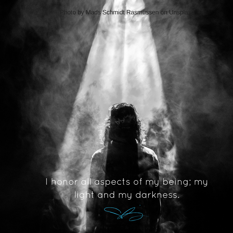 I honor all aspects of my being; my light and my darkness..png