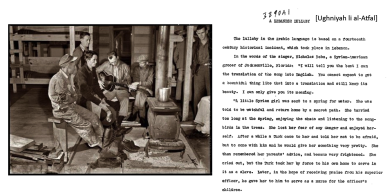 Left: Photo of men playing music in a bunkhouse, 1940. Source: Florida Folklife from the WPA Collections. Right: Partial transcript of Lebanese Lullaby, recounted and performed for the Florida Folklife Project by Nicolas Debs