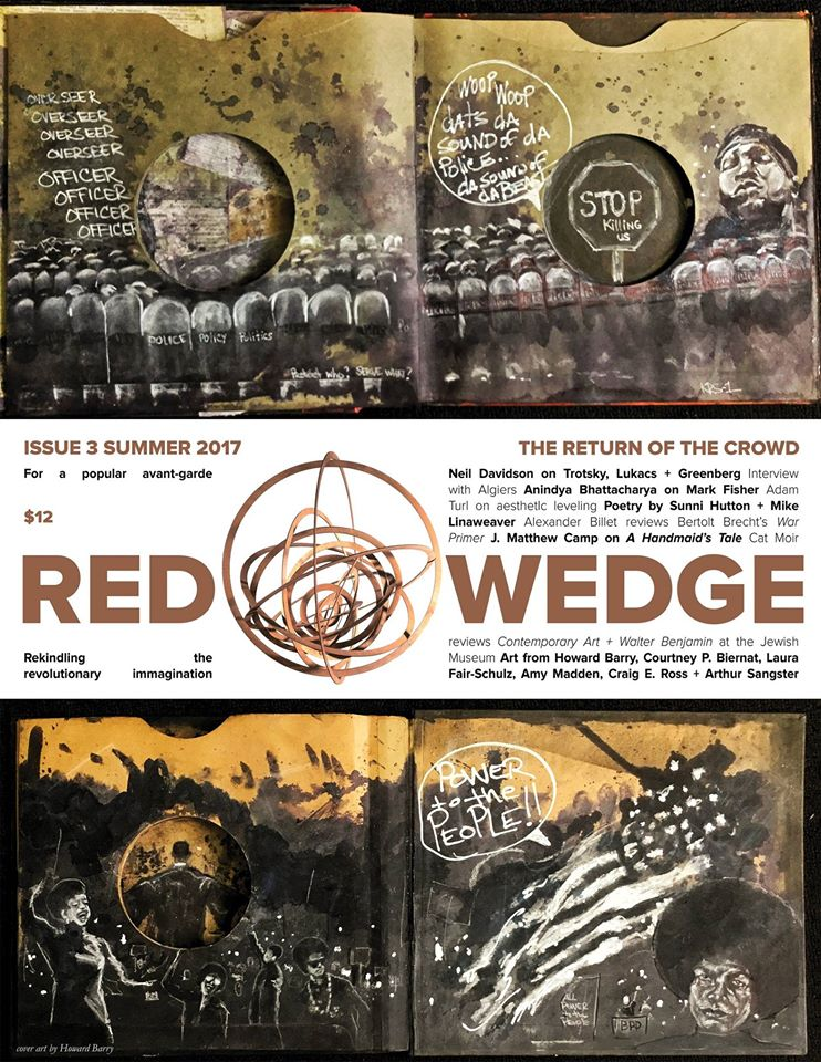 "The cover for  Red Wedge  issue three: ""The Return of the Crowd"" (click to enlarge). Cover art by Howard Barry. Cover design by Adam Turl."