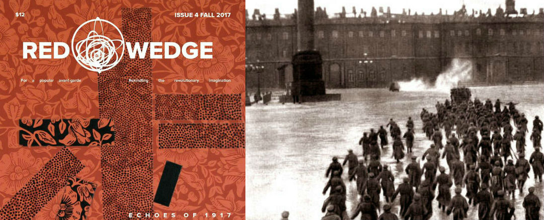 "Left: from the cover of  Red Wedge  No. 4, ""Echoes of 1917."" Right: Storming the Winter Palace in Eisenstein's  October."
