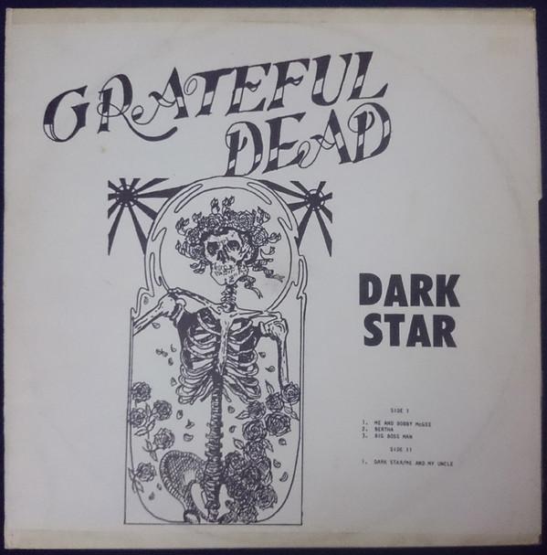 "The Grateful Dead's ""Dark Star."""