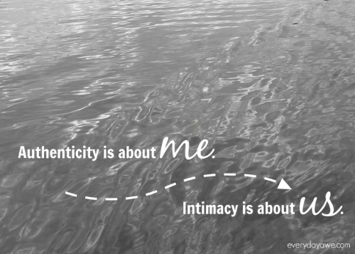 authenticity and intimacy