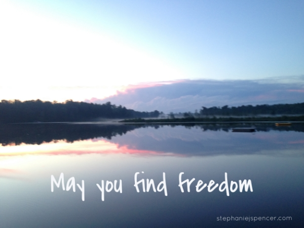 may you find freedom