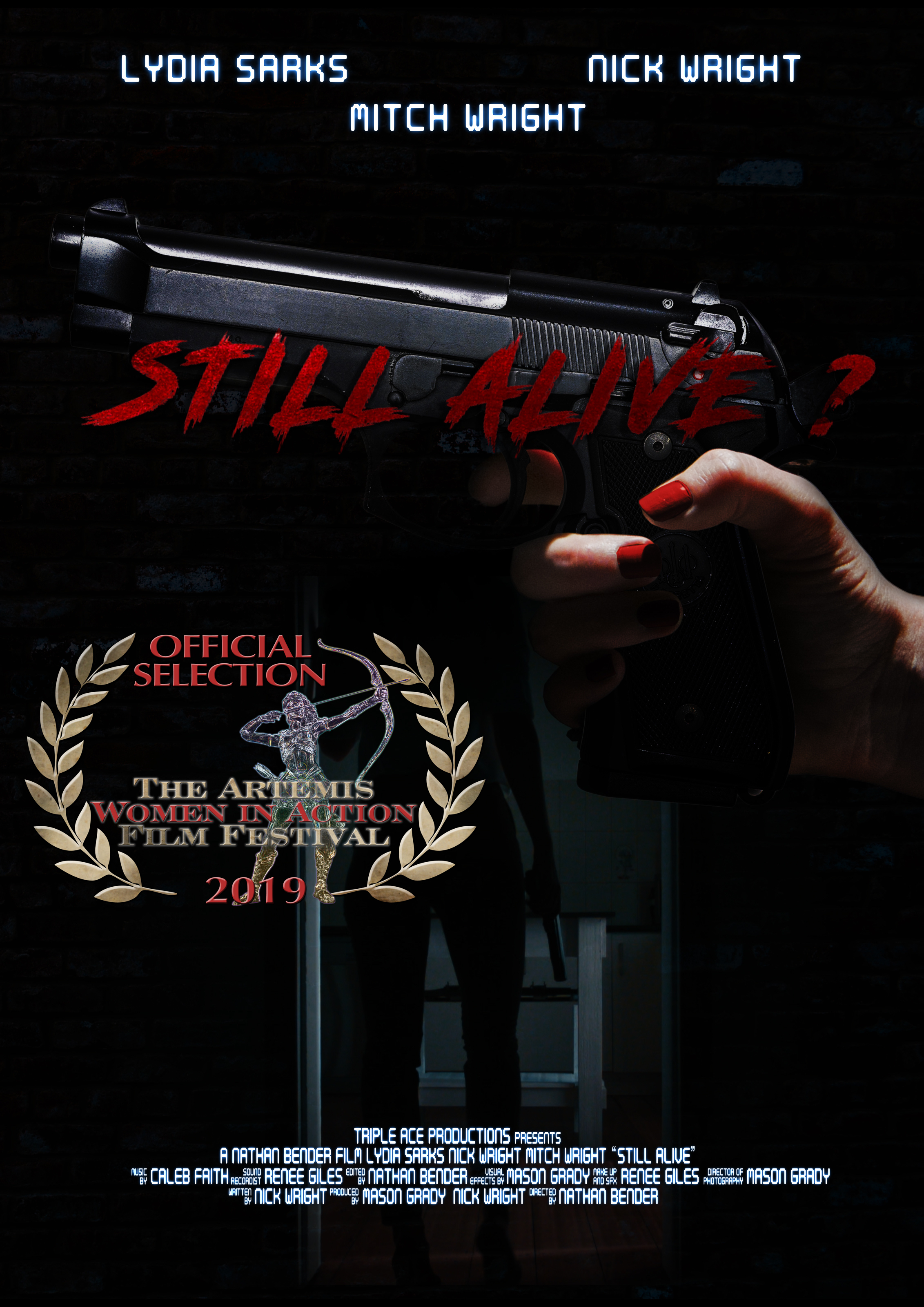 FILM | Action short film,  Still Alive?  starring Lydia is chosen as an offical selection of the Artemis Women in Action Film Festival.  WATCH TRAILER    The Artemis Women in Action Film Festival  | February 2019