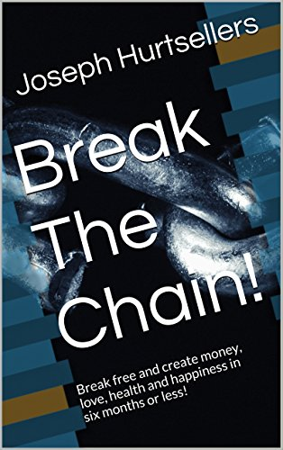 """""""Break The Chain! Volume I and II"""" (My published books on the power of FOCUS.)"""