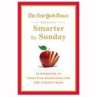 Senior Editor: NYT Smarter by Sunday (ed. 2011)