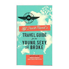Contributor: OTP's Guide for the Young, Sexy & Broke (ed. 2012)