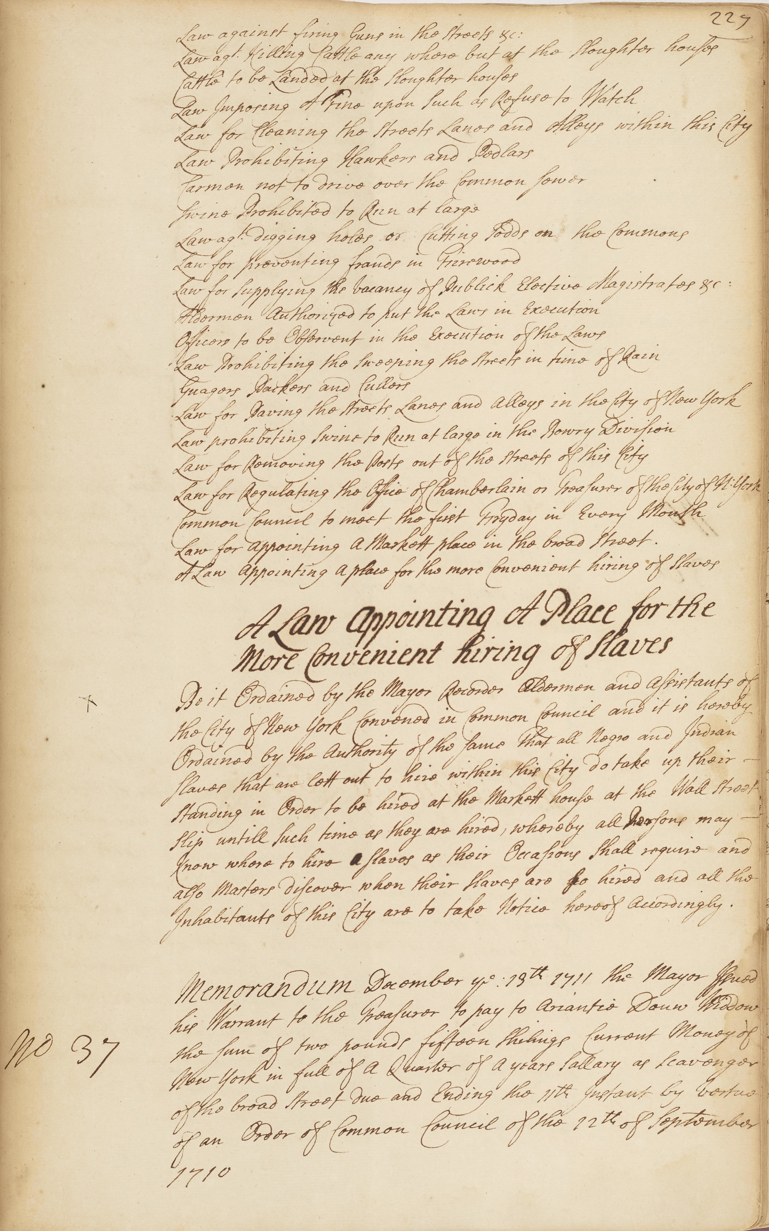 A Law Appointing a Place for the More Convenient hiring of Slaves, November 30, 1711