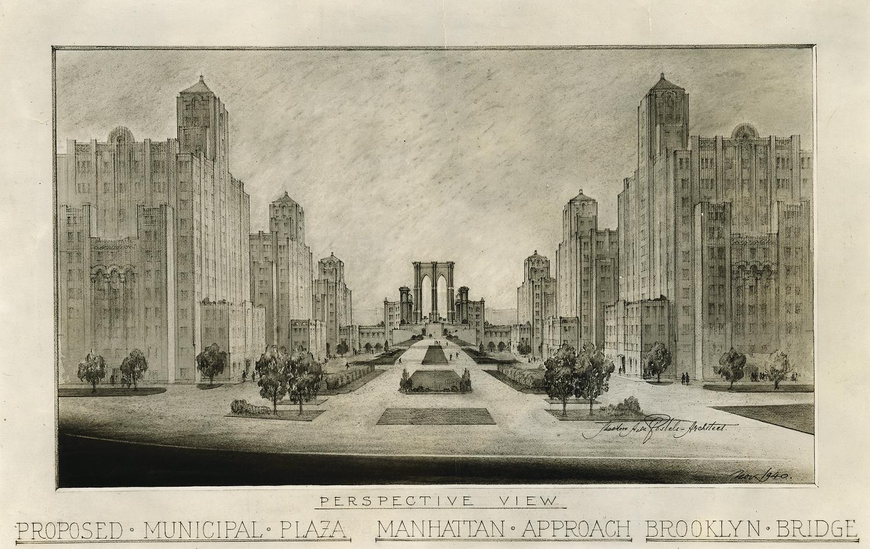 Proposed Municipal Plaza - Manhattan Approach - Brooklyn Bridge, Theodore De Postels, 1940