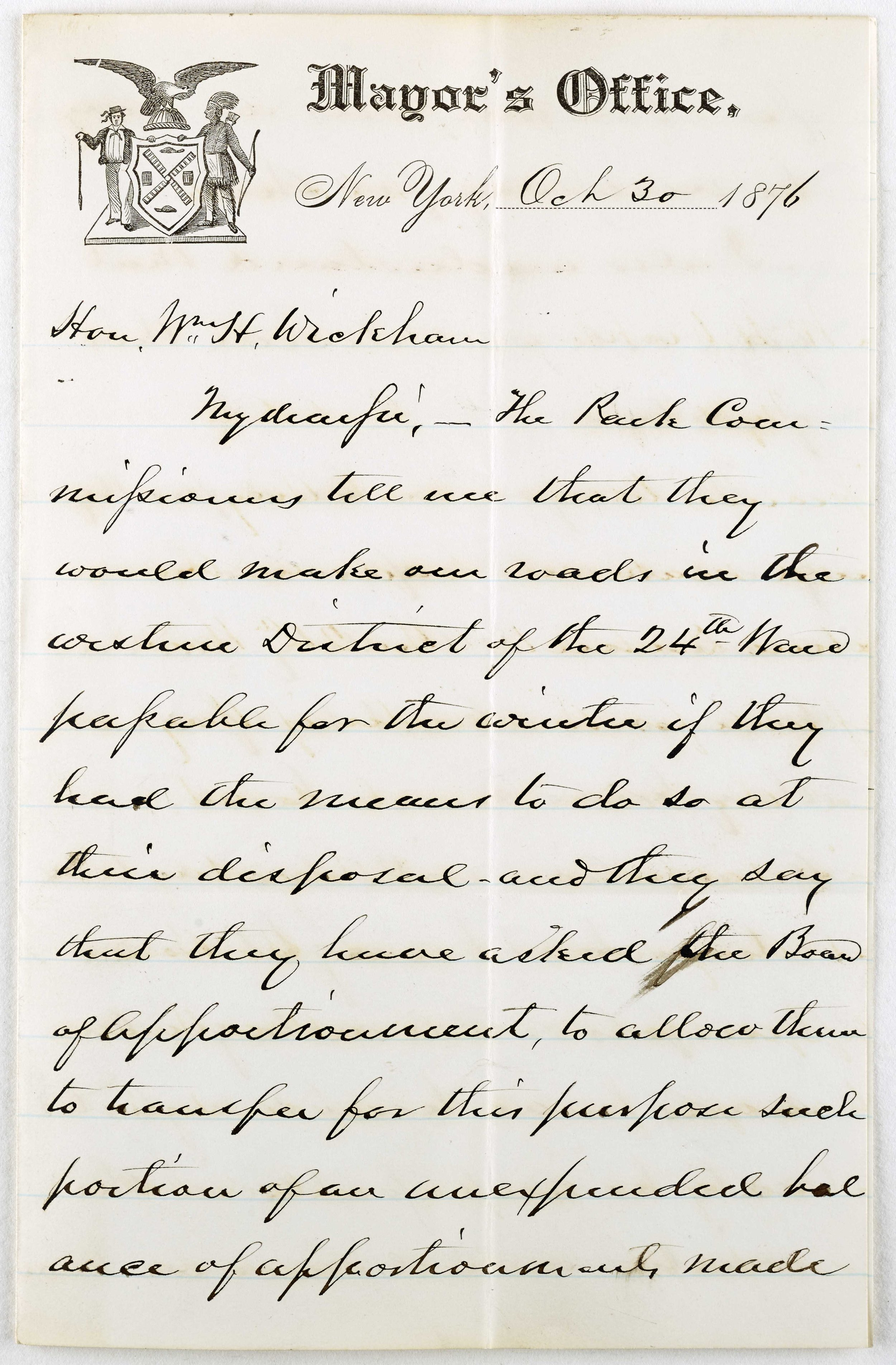 1876 letter from Hiram Barney to Mayor Wickham about making roads in the 24th Ward passable during winter. At this time, the area was under the political jurisdiction of the Department of Public Parks. Mayor William H. Wickham Subject Files.