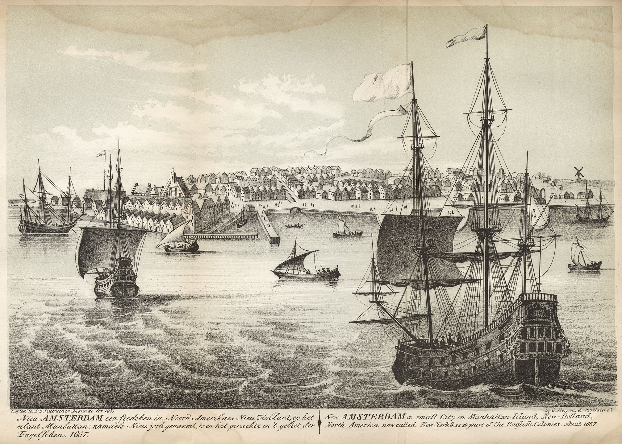 New Amsterdam, a small city on Manhattan Island, New-Holland, North America, now called New-York & is a part of the English Colonies, ca. 1667 . Copied by G. Hayward for D.T. Valentine's Manual for 1851. NYC Municipal Archives.