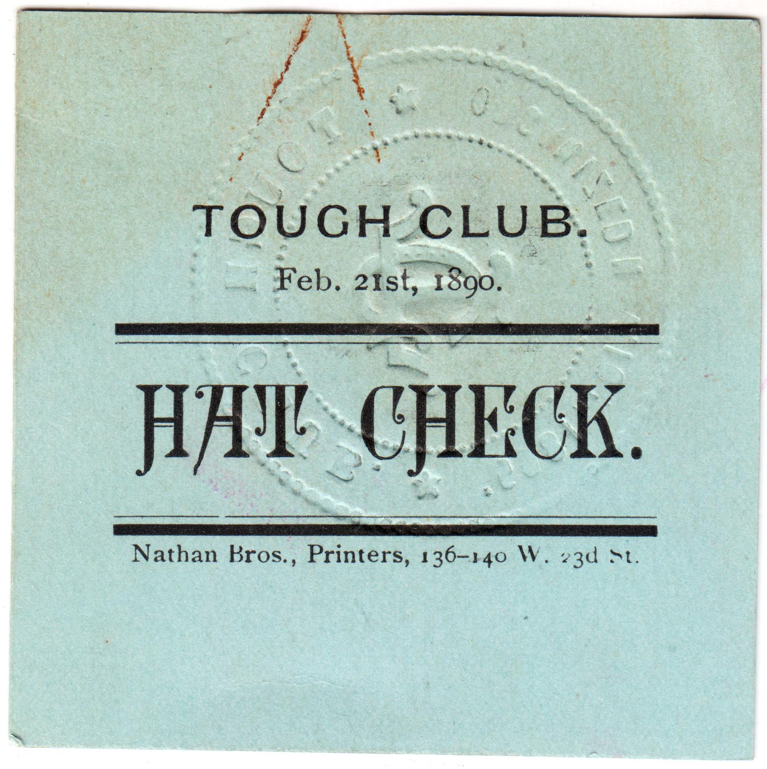 Tough Club hat check tag, 1890. Mayor Hugh J. Grant subject files, NYC Municipal Archives.