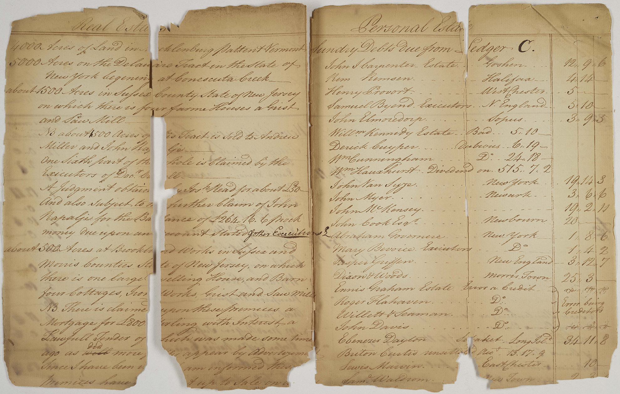 Account and inventory of real estate and personal estate of Garret Rapalje: Real Estate and Personal Estate, 1787. As you can see, he owned a lot of land in 1787.