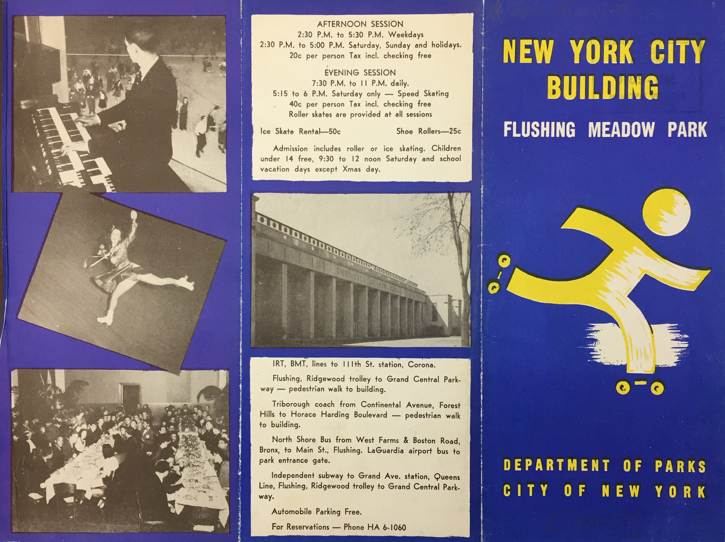 1942 brochure for indoor roller and ice skating rinks in the New York City Building. Built for the 1939 World's Fair, from 1946 to 1950 the building was the home of the United Nations General Assembly. It is now home to the Queens Museum. NYC Municipal Library.