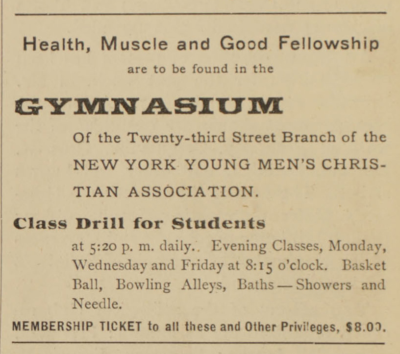 "YMCA advertisement for ""Basket Ball, Bowling Alleys, Baths"" from 1899.  Boys High School Bulletin . Board of Education Collection, NYC Municipal Archives."