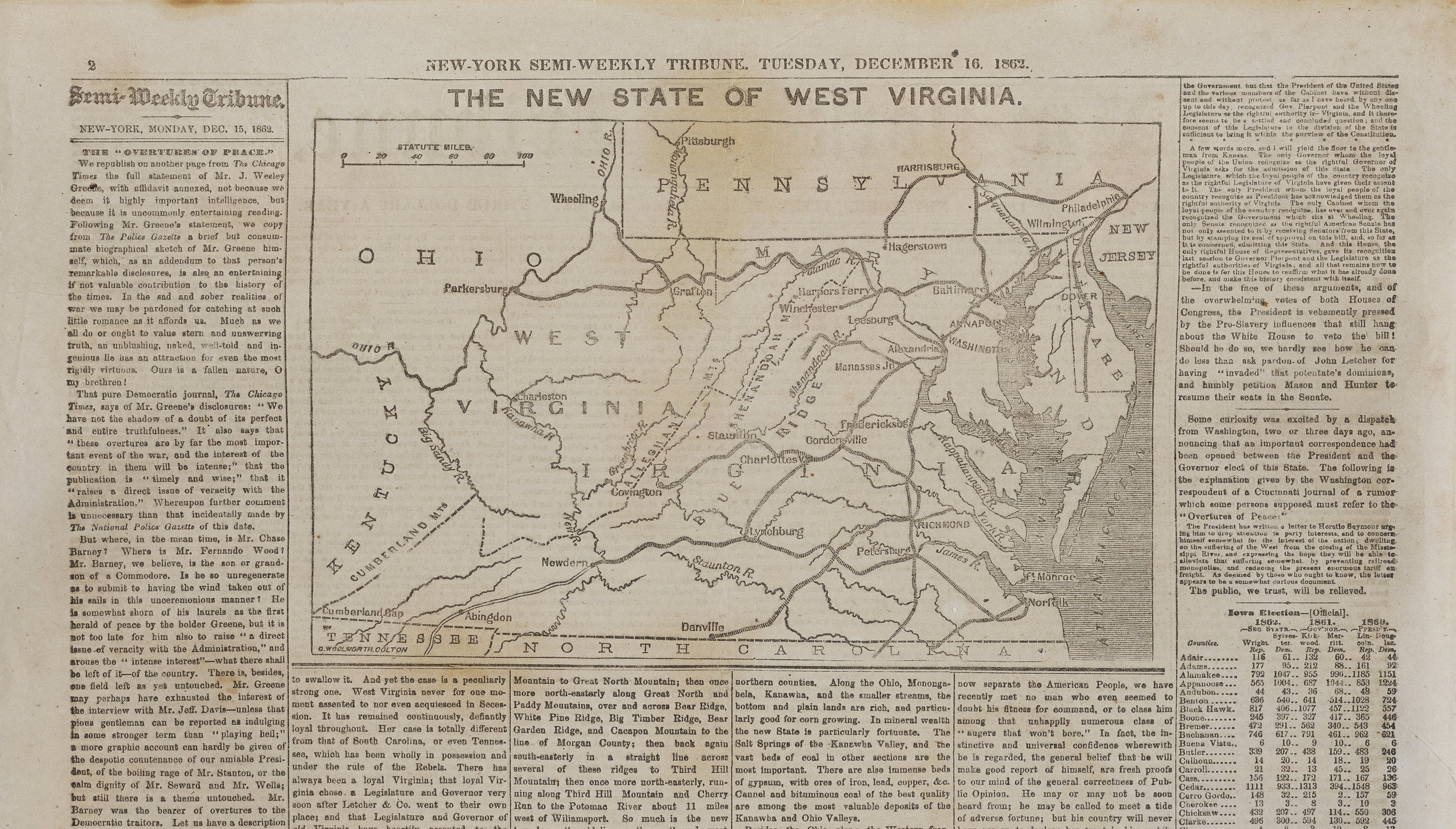 "The December 16, 1862 edition of the  New-York Semi-Weekly Tribune  included a map of ""the new state of West Virginia,"" which would not officially become part of the Union until June 20, 1863."