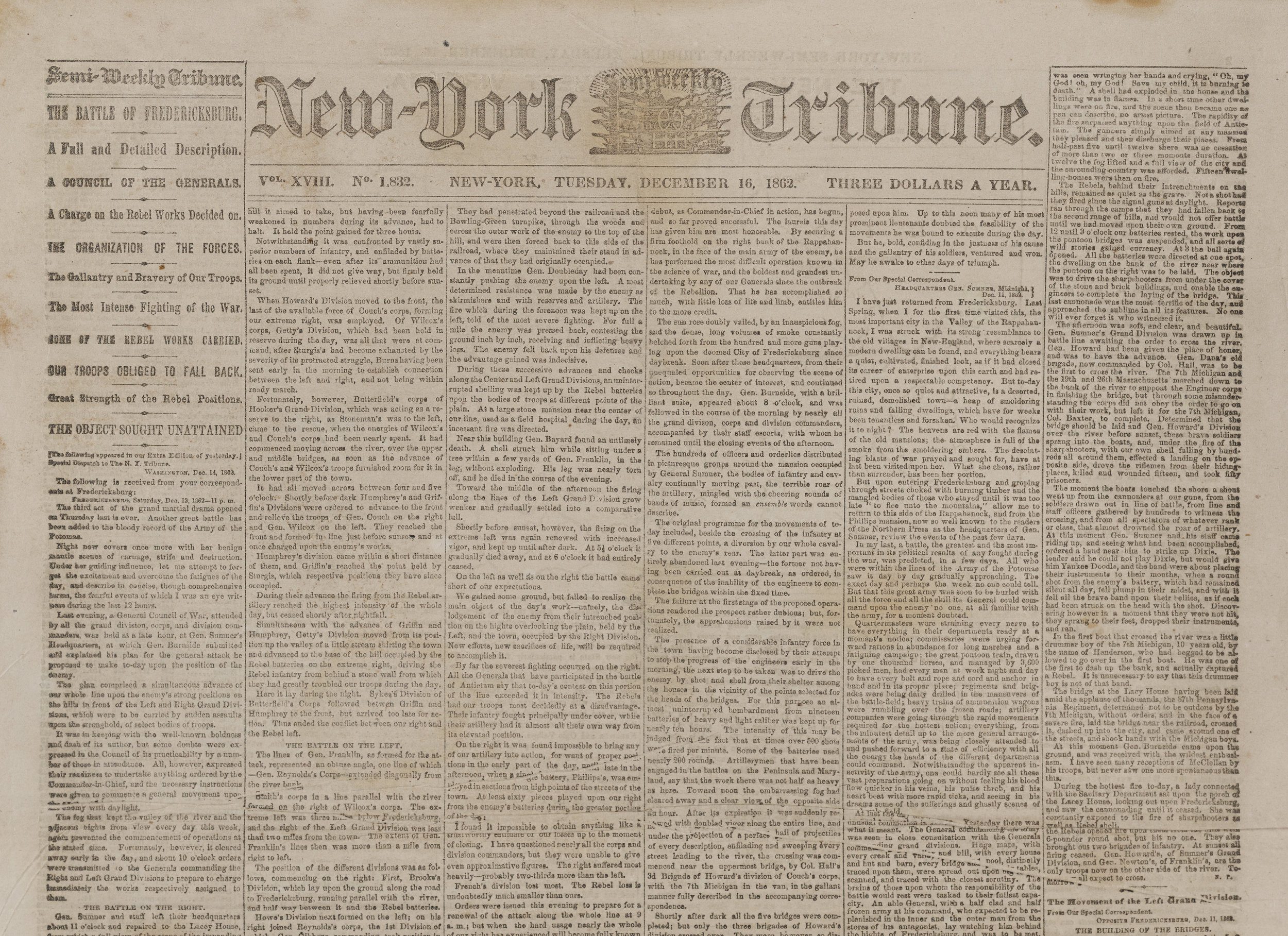 The December 16, 1862 edition of the  New-York Semi-Weekly Tribune  reported on the Battle of Fredericksburg.